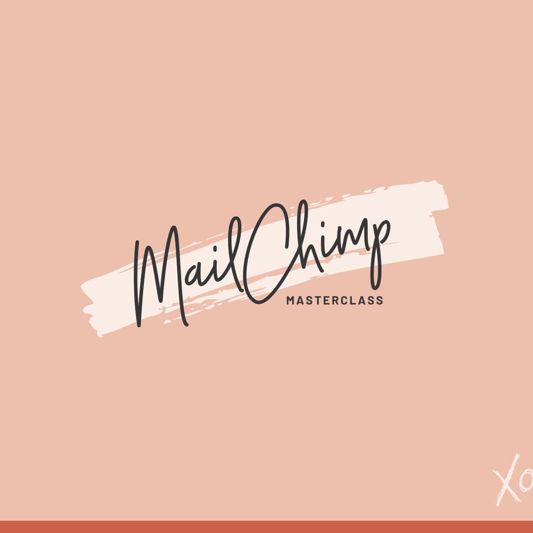 MailChimp Masterclass